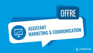 Offre d'Assistant(e) marketing et communication