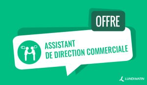 Offre d'assistant de direction commerciale